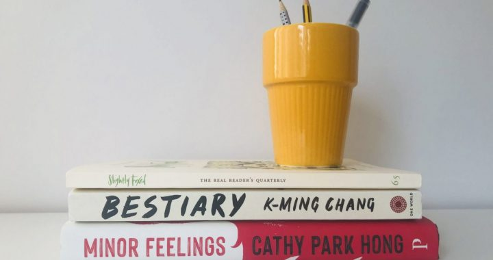 Three stacked books. Slightly Foxed No. 65, Bestiary by K-Ming Chang, and Minor Feelings by Cathy Park Hong
